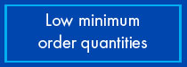 Low Minimum Orders